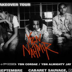 YBN NAHMIR @ Cabaret Sauvage - Paris