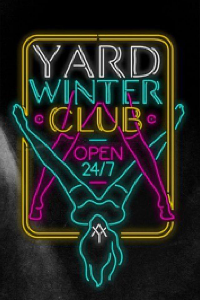 Yard Winter Club #03 @ La Machine du Moulin Rouge - Paris