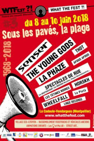 Festival WHAT THE FEST ?! #3 - SOUS LES PAVÉS, LA RAGE - PASS 2 JOURS à VENDARGUES @ Espace de la Cadoule (Montpellier 34) - Billets & Places