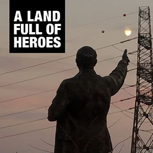A Land Full Of Heroes