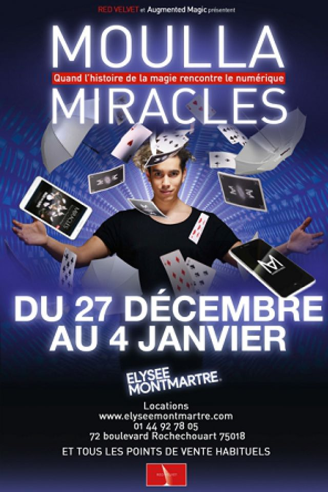"""MOULLA dans """"MIRACLES"""" @ ELYSEE MONTMARTRE - PARIS"""