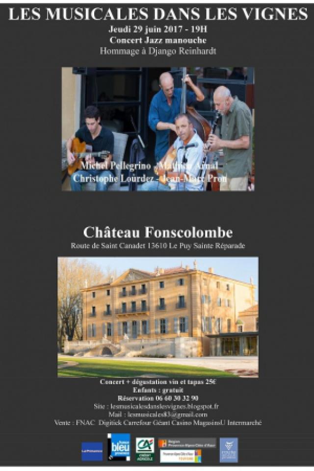 Jazz Manouche Dégustation @ Château Fonscolombe - LE PUY SAINTE RÉPARADE