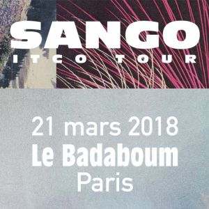 SANGO @ Badaboum - PARIS
