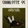Concert Charlotte OC à PARIS @ Pop-Up! - Billets & Places