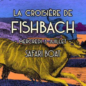 La Croisière De Fishbach