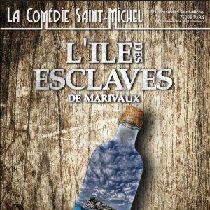 L'île des esclaves @ La Comédie Saint Michel - Petite salle - PARIS