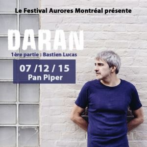 Concert DARAN à PARIS @ LE PAN PIPER - Billets & Places
