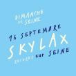 Skylax sur Seine à PARIS @ Dimanche Sur Seine - Billets & Places