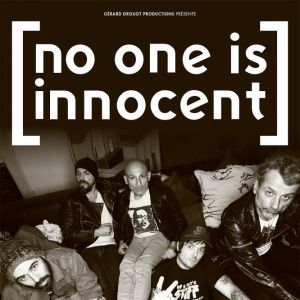NO ONE IS INNOCENT @ NOUMATROUFF - MULHOUSE