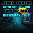 Soirée JOHN DIXON AFTER SET à PARIS @ Gibus Club - Billets & Places