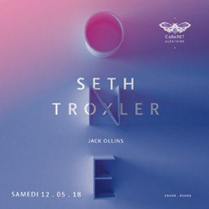 ONE | SETH TROXLER + JACK OLLINS  @ Cabaret Aléatoire - Marseille