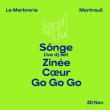 """Concert SONGE live dj set - COEUR - ZINÉE - """"Go Go Go"""" à MONTREUIL @ La Marbrerie - Billets & Places"""