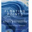 Concert Floating Points live à PARIS @ ELYSEE MONTMARTRE  - Billets & Places