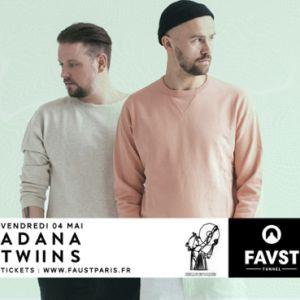Faust : Adana Twins @ FAUST - PARIS