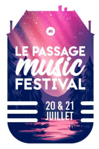 PASSAGE MUSIC FESTIVAL # 1 - SAMEDI 21 JUILLET 2018 à LE PASSAGE @ Château du Passage - Billets & Places