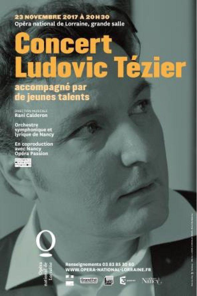 Concert Exceptionnel Ludovic Tézier @ Opéra National de Lorraine - Nancy