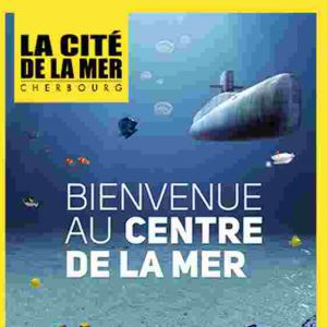 LA CITE DE LA MER  @ Cité de la mer - La Grande Halle - CHERBOURG OCTEVILLE