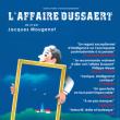 Théâtre L'affaire Dussaert à NANTES @ THEATRE 100 NOMS  - Billets & Places