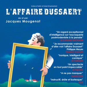 L'affaire Dussaert @ THEATRE 100 NOMS  - NANTES