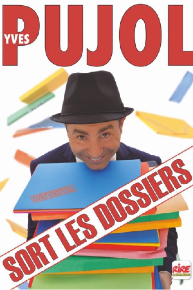 Yves Pujol - Sort les dossiers @ Théâtre le Colbert  - TOULON