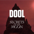 Concert DOOL & SECRETS OF THE MOON + GUEST à Paris @ Le Backstage by the Mill - Billets & Places