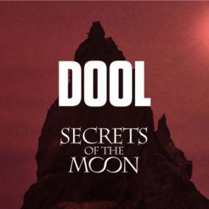 Dool & Secrets Of The Moon + Guest