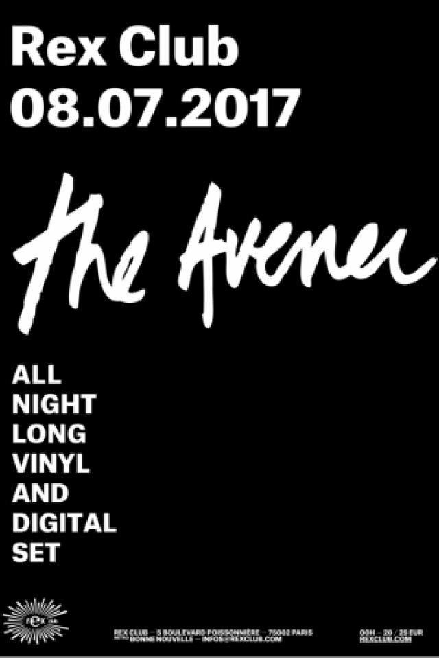 THE AVENER ALL NIGHT LONG @ Le Rex Club - PARIS