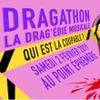 Affiche Dragathon : la dragedie musicale !