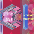 Soirée ECHOES OF LOVE : MY FUNNY VALENTINE