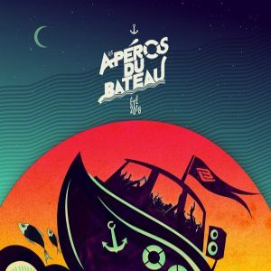 """Apéro du bateau 19 août  """"Tropical-Groove"""" @ Bateau l'Ilienne - MARSEILLE"""