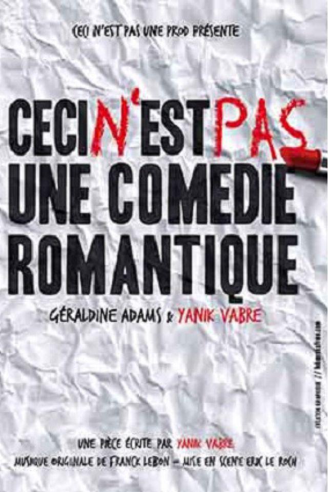 CECI N'EST PAS UNE COMEDIE ROMANTIQUE @ Le Funambule Montmartre - PARIS