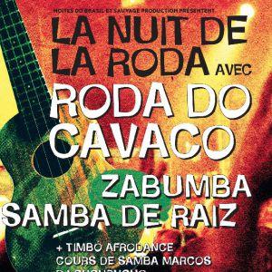 LA NUIT DE LA RODA #2 @ Cabaret Sauvage - Paris