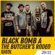 Concert BLACK BOMB A + THE BUTCHER'S RODEO + SHEOL
