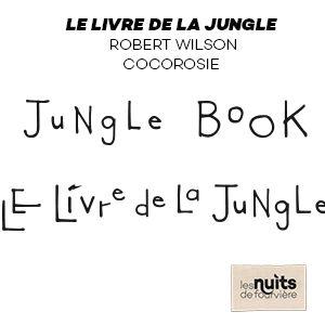Le Livre De La Jungle - Robert Wilson / Cocorosie