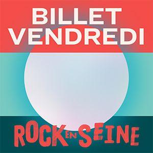 Rock En Seine 2019 - Vendredi 23 Aout