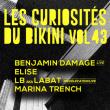 Concert Les Curiosités du Bikini vol.43 : BENJAMIN DAMAGE live + ELISE à RAMONVILLE @ LE BIKINI - Billets & Places
