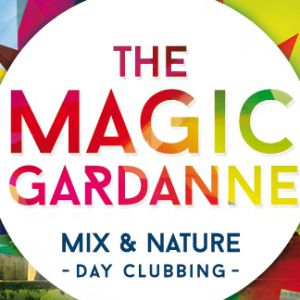 The Magic Gardanne - Mix & Nature day clubbing @ Parc des loisirs de Valabre - GARDANNE