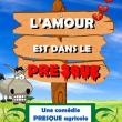 Théâtre L'AMOUR EST DANS LE PRESQUE