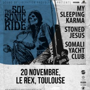 My Sleeping Karma & Stoned Jesus & Somali Yacht Club | Le Rex