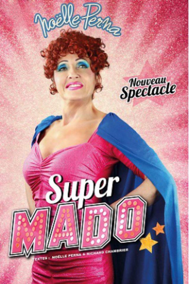 SUPER MADO  @ Théâtre Galli - SANARY SUR MER