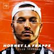 Concert HORNET LA FRAPPE à Villeurbanne @ TRANSBORDEUR - Billets & Places