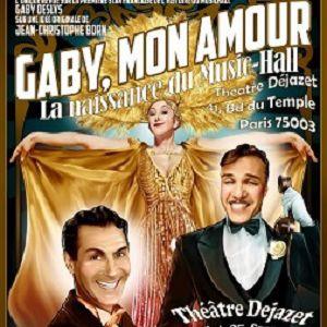 Gaby, mon amour! @ Théatre Dejazet - PARIS