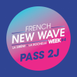 Concert PASS 2 JOURS FRENCH NEW-WAVE WEEK # 4