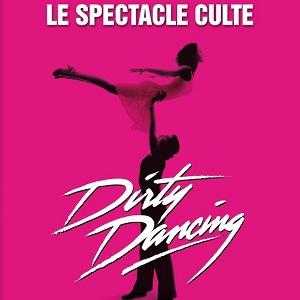 DIRTY DANCING @ Les Arènes de Metz - Metz