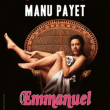 Spectacle MANU PAYET - Emmanuel à NANTES @ THEATRE 100 NOMS  - Billets & Places