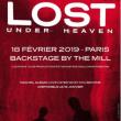 Concert Lost Under Heaven à Paris @ Le Backstage by the Mill - Billets & Places