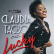 Spectacle CLAUDIA TAGBO - ''LUCKY'' à CANNES @ THEATRE DEBUSSY - Billets & Places