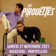 Concert THE PIROUETTES  à Montpellier @ Le Rockstore - Billets & Places
