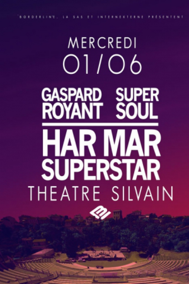 concert live har mar superstar super soul gaspard royant marseille th tre silvain. Black Bedroom Furniture Sets. Home Design Ideas