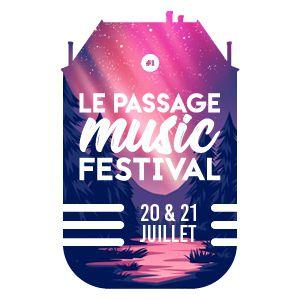 PASSAGE MUSIC FESTIVAL # 1 - PASS 2 JOURS @ Château du Passage - LE PASSAGE